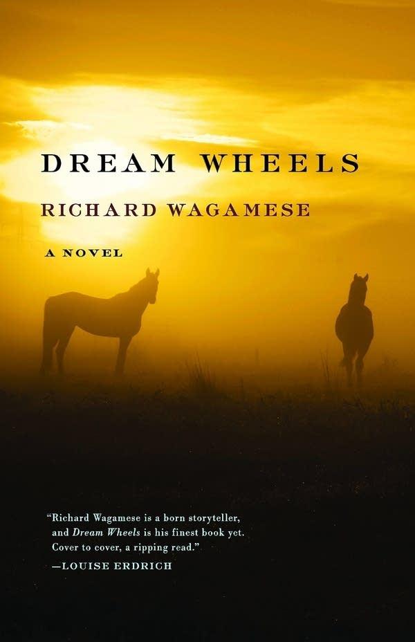 'Dream Wheels' by Richard Wagamese