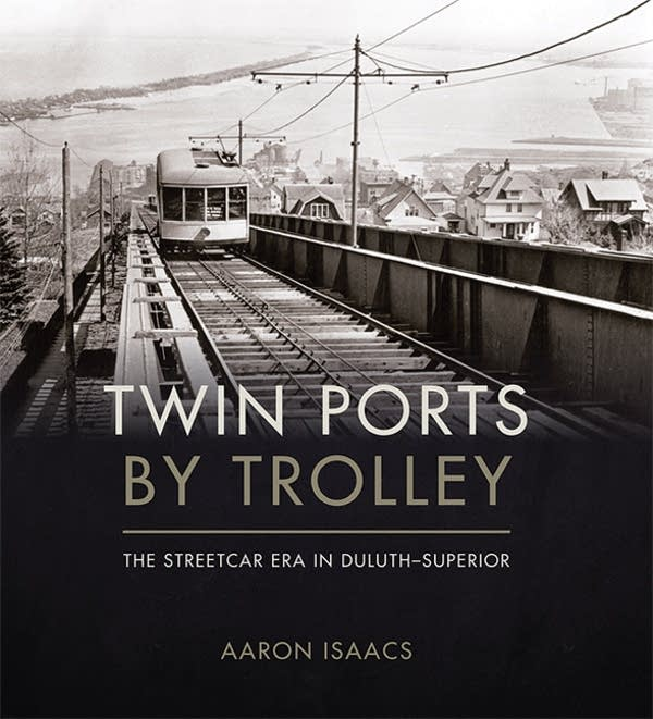 'Twin Ports By Trolley'