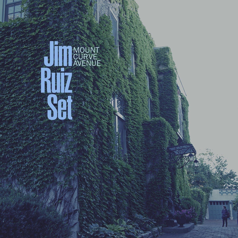 Jim Ruiz Set - Mount Curve Avenue