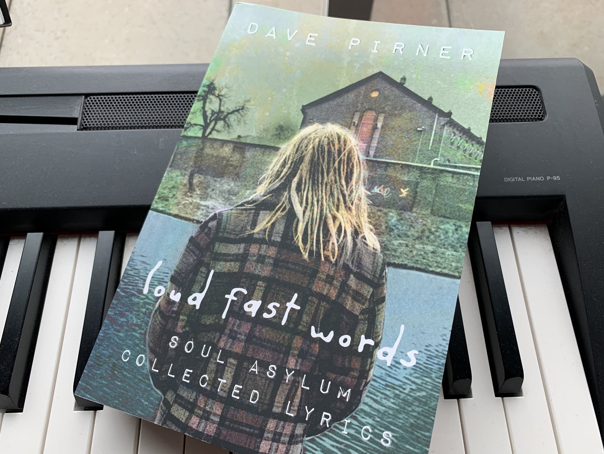 Dave Pirner's 'Loud Fast Words: Soul Asylum Collected Lyrics.'