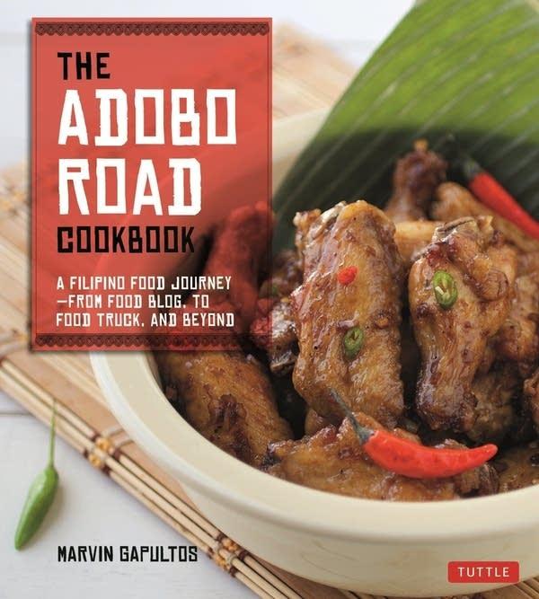The Adobo Road Cookbook