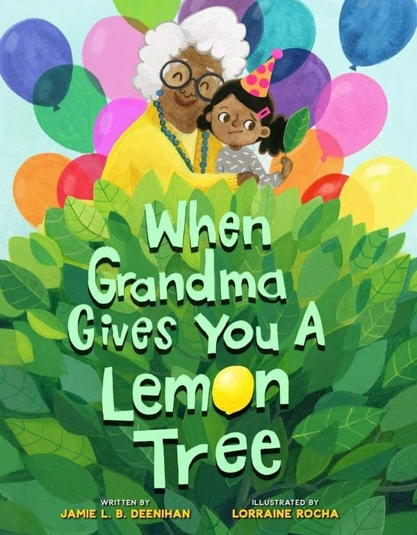 Julie's Library: When Grandma Gives You A Lemon Tree