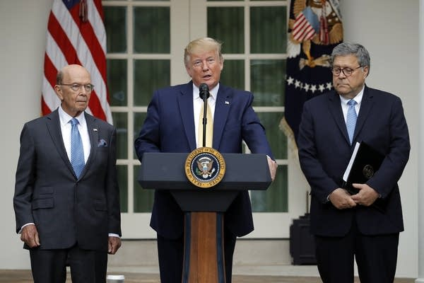 President Trump is joined by Wilbur Ross and William Barr.