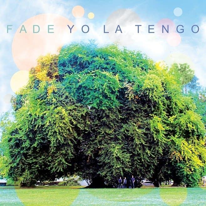 Yo La Tengo - Fade