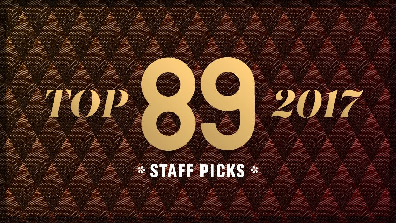 Top 89 of 2017 Staff Picks