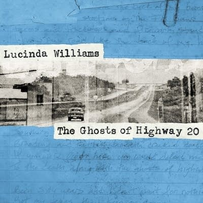 C66139 20160203 lucinda williams the ghosts of highway 20