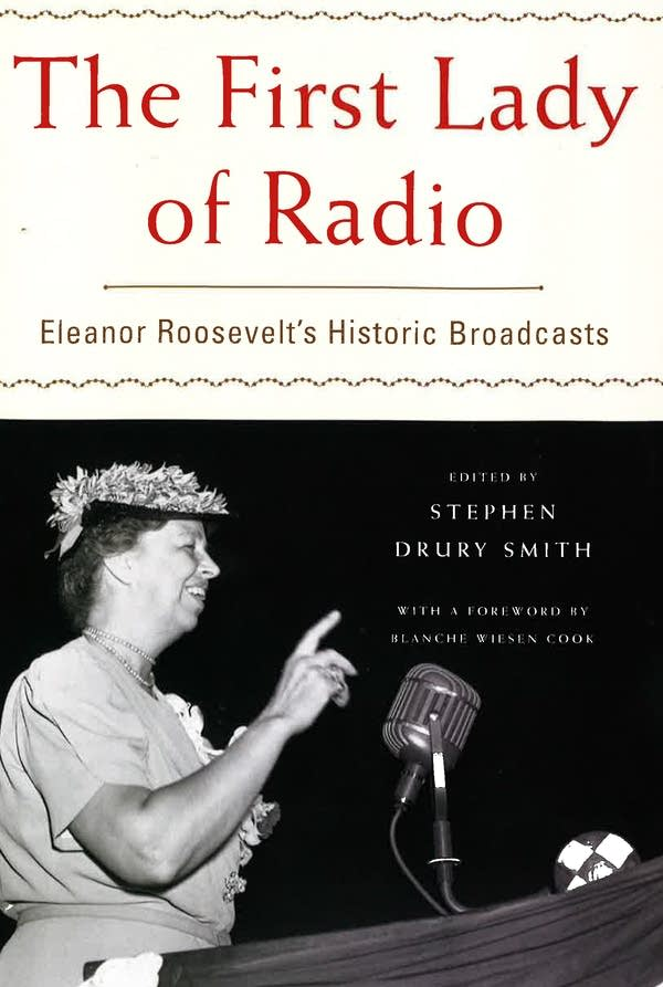 The First Lady of Radio, by Stephen Smith