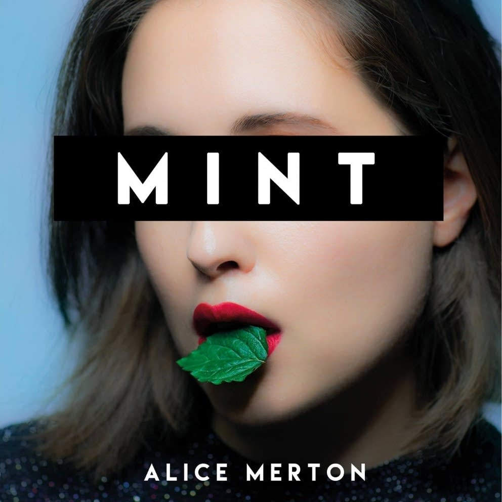 Alice Merton, 'Mint'