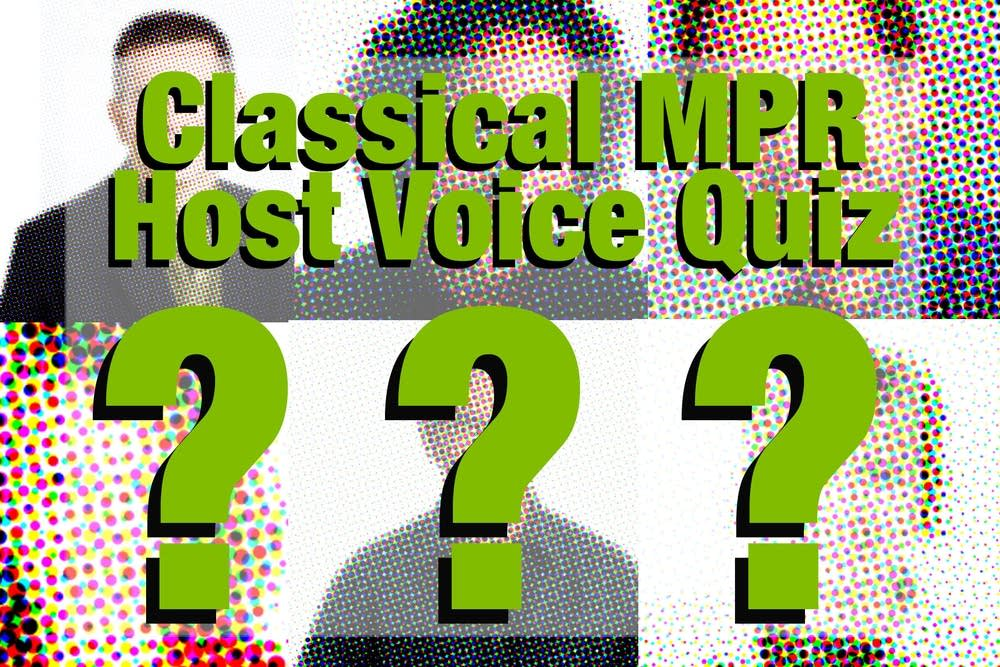 Classical MPR host voice quiz