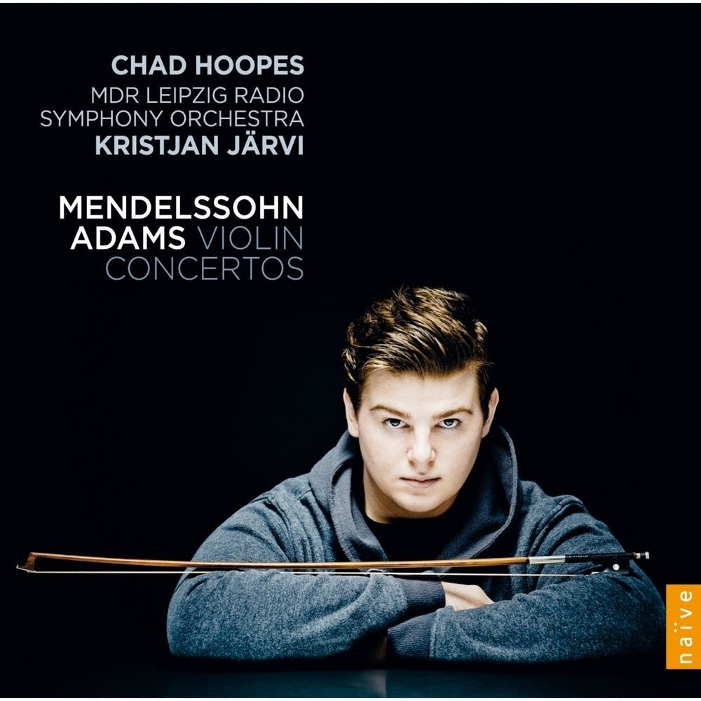 chad hoopes mendelssohn adams concertos album