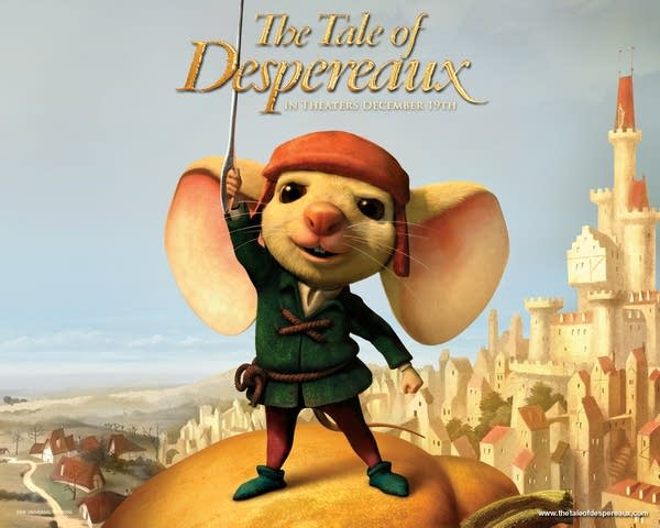 """""""The Tale of  Despereaux"""""""