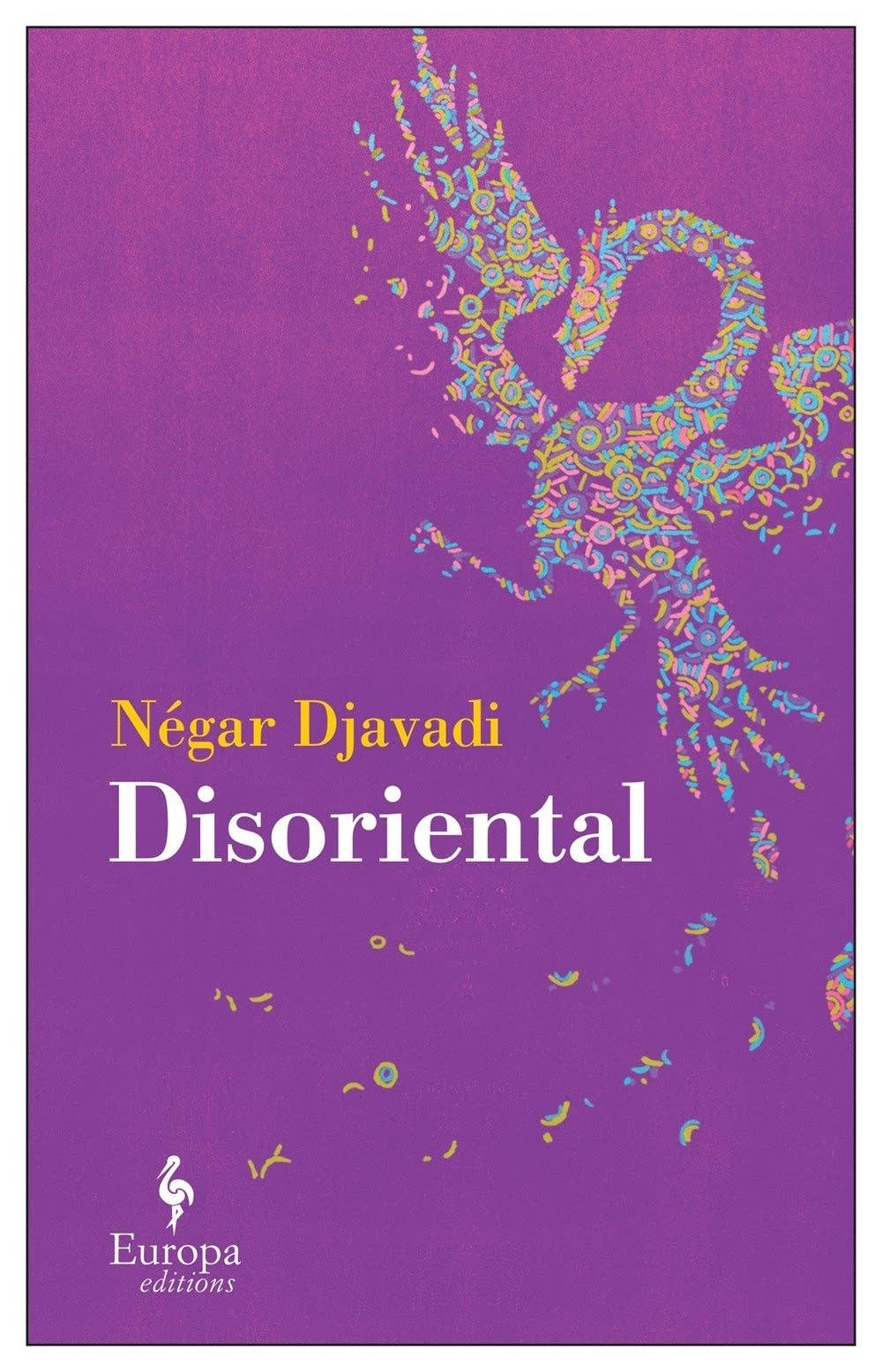 'Disoriental' by Negar Djavadi