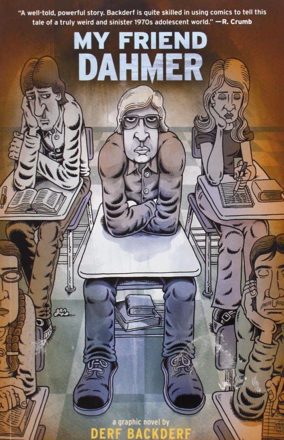 'My Friend Dahmer' by Derf Backderf