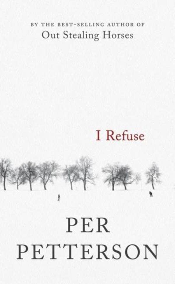 'I Refuse' by Per Petterson