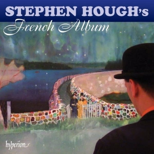Stephen Hough - The French Album