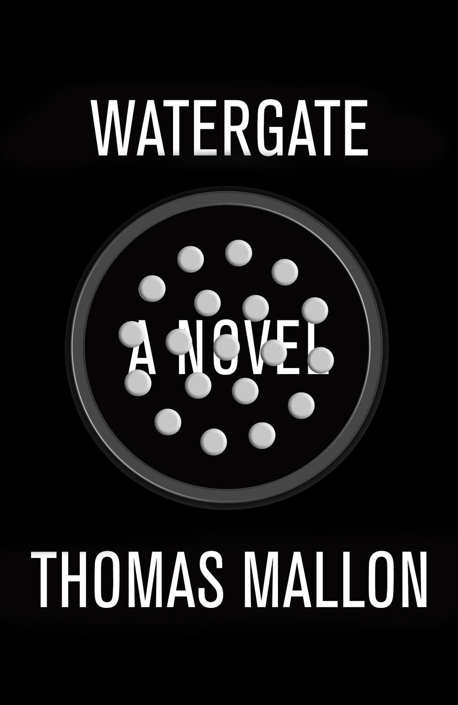 'Watergate' by Thomas Mallon