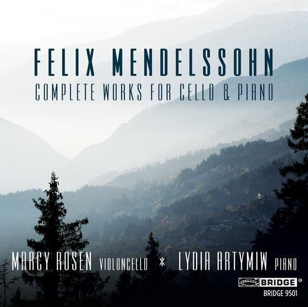 'Mendelssohn: Complete Works for Cello and Piano'