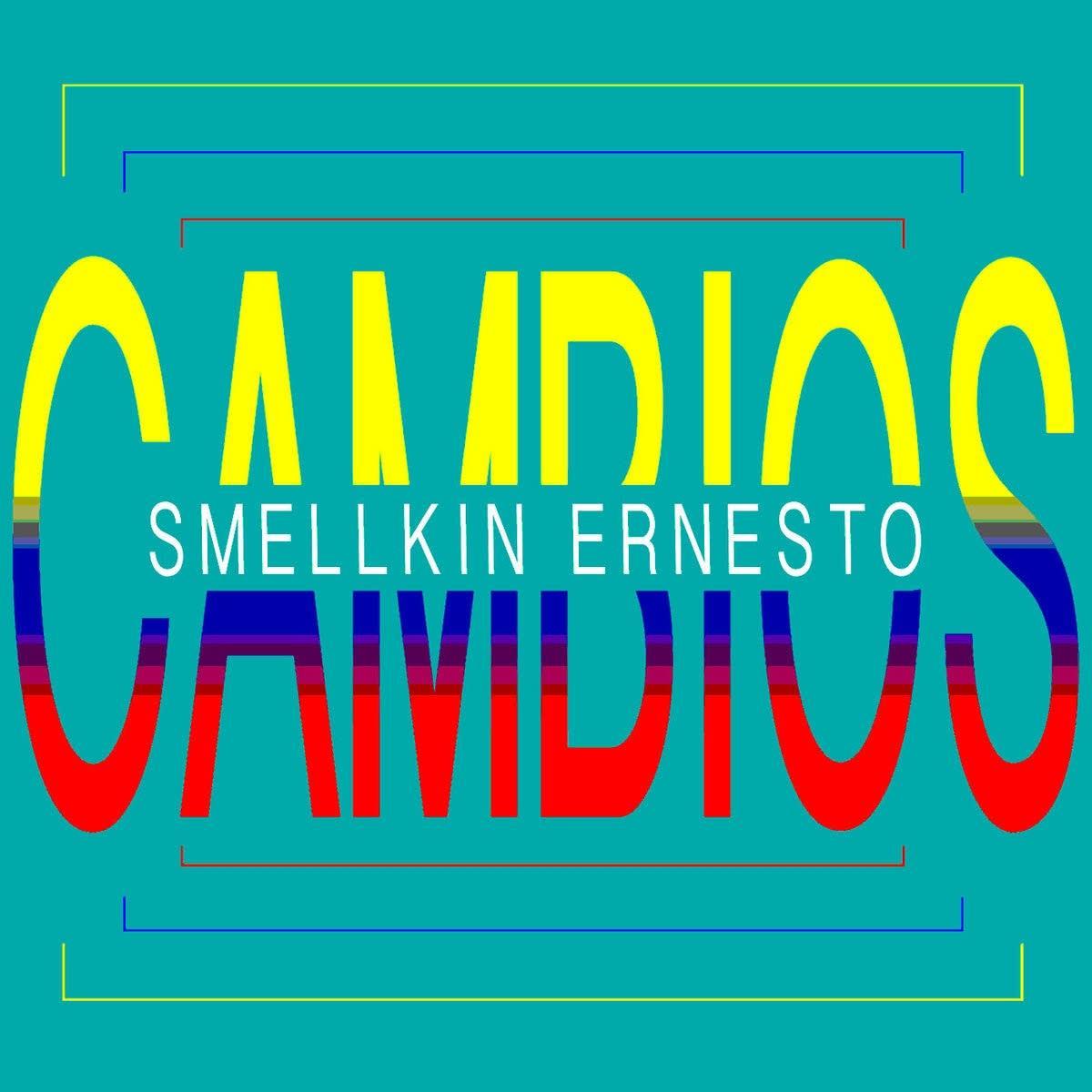 Smellkin Ernesto