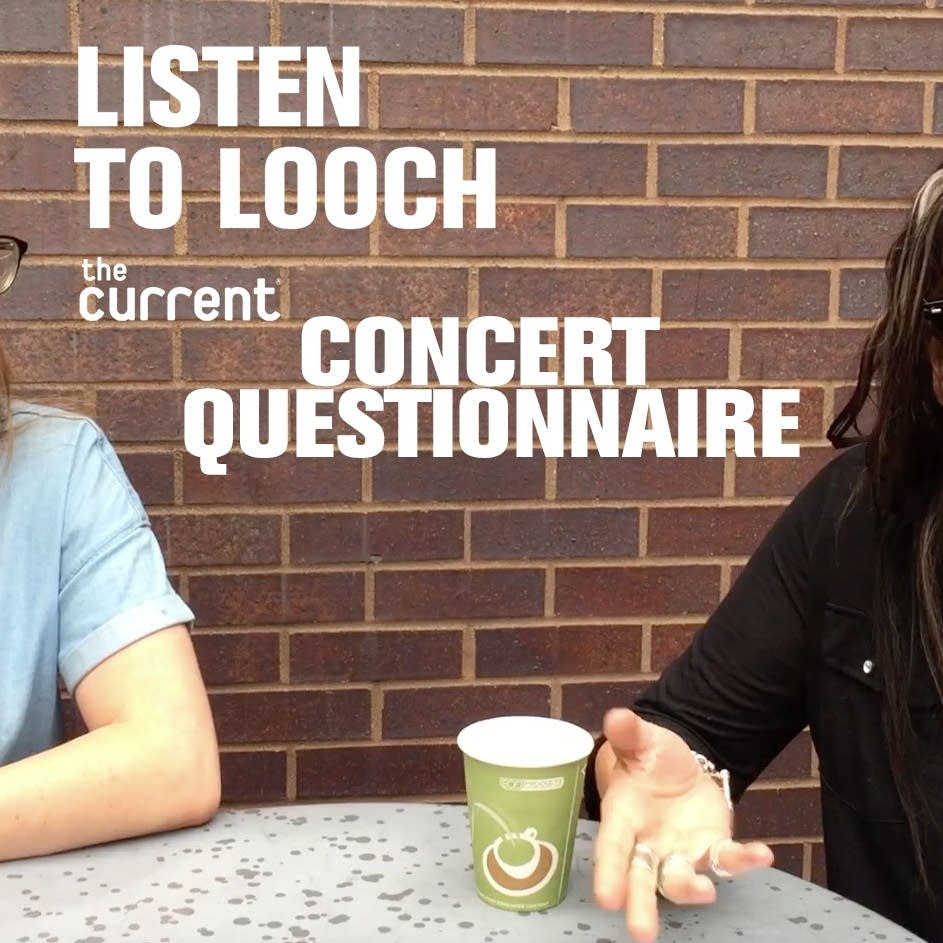 Listen to Looch: Concert Questionnaire