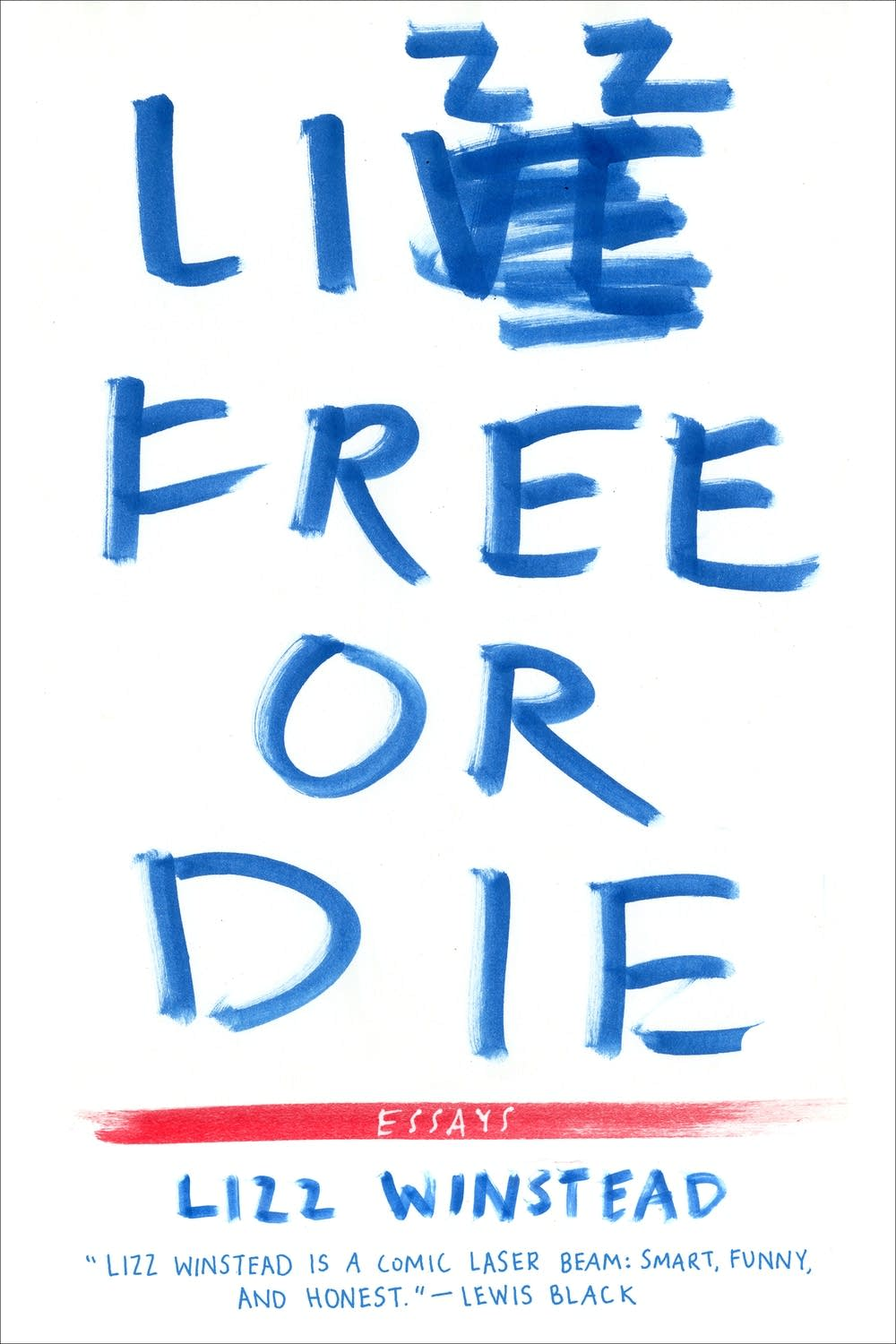'Lizz Free or Die' by Lizz Winstead