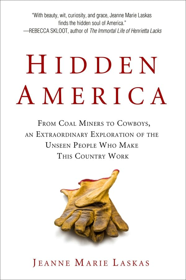 'Hidden America' by Jeanne Marie Laskas