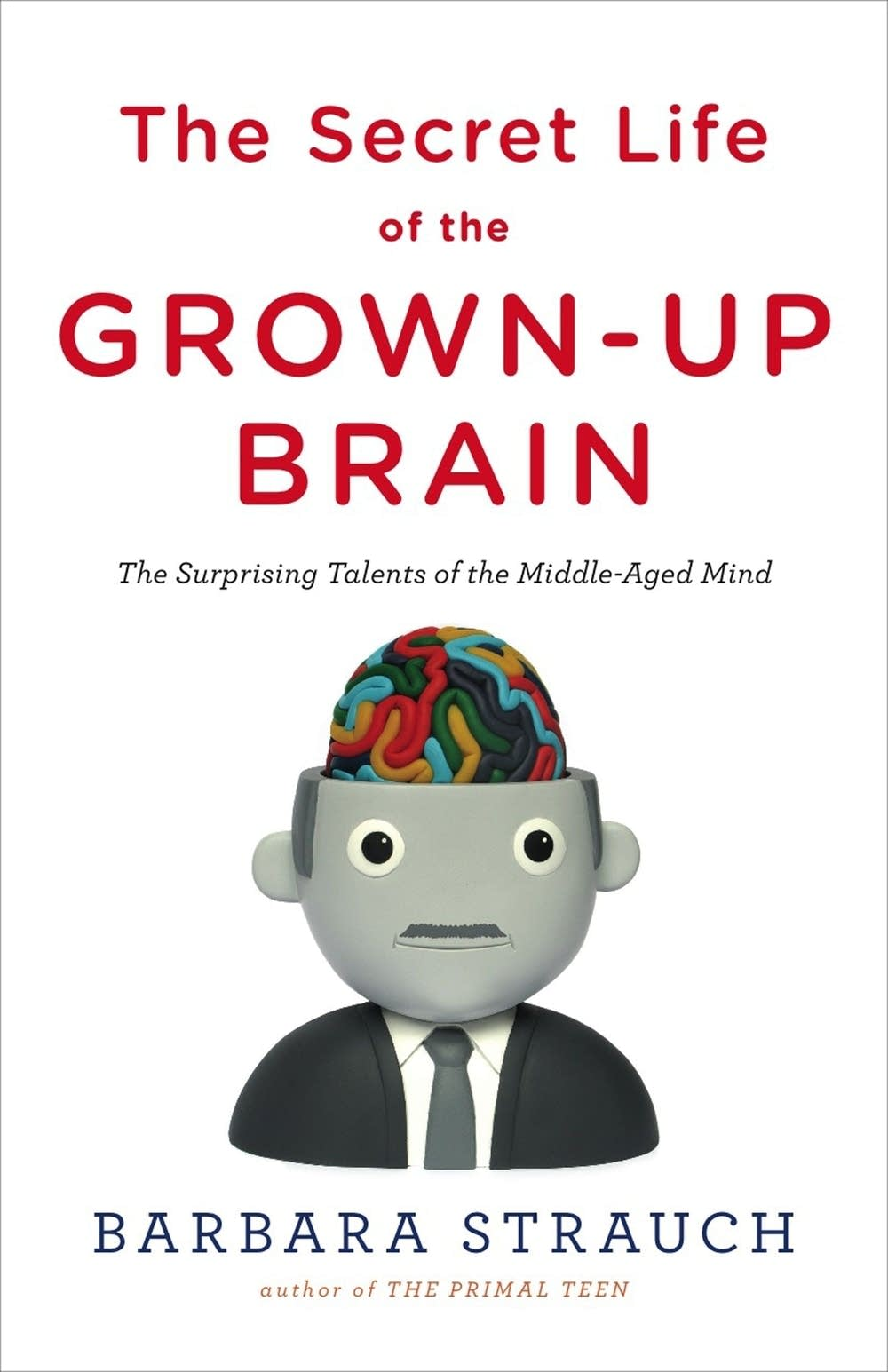 Grown Up Brain