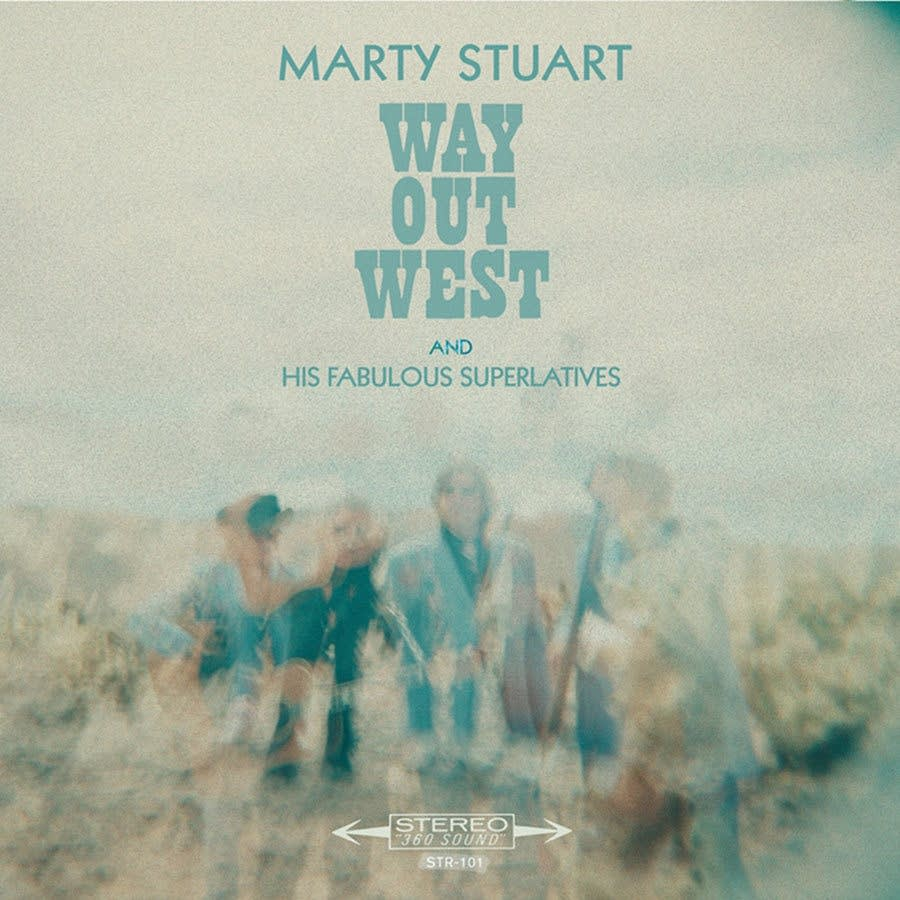 Marty Stuart and his Fabulous Superlatives, 'Way Out West'