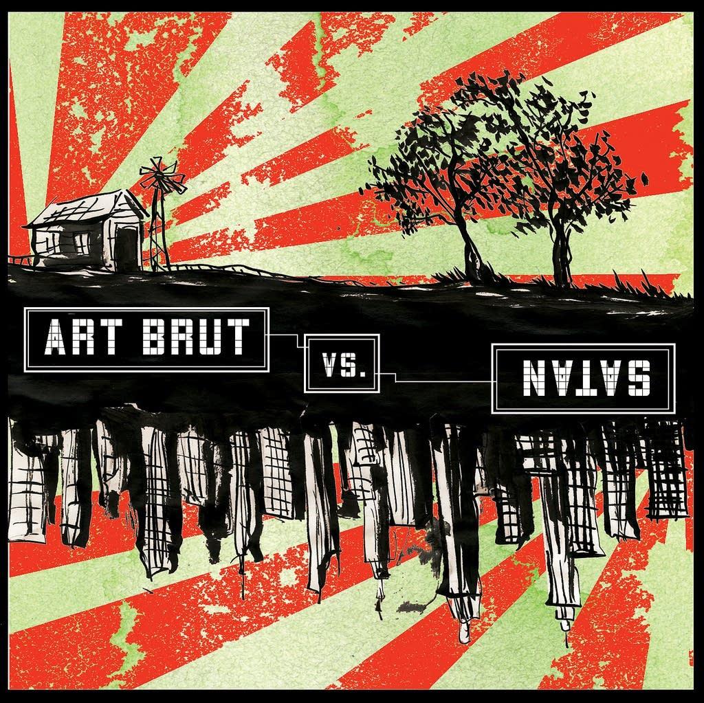 Art Brut - Art Brut vs. Satan