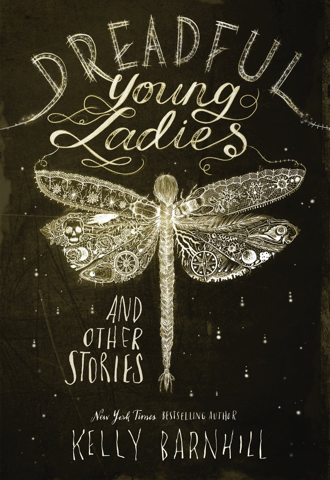 """Dreadful Young Ladies and Other Stories"""