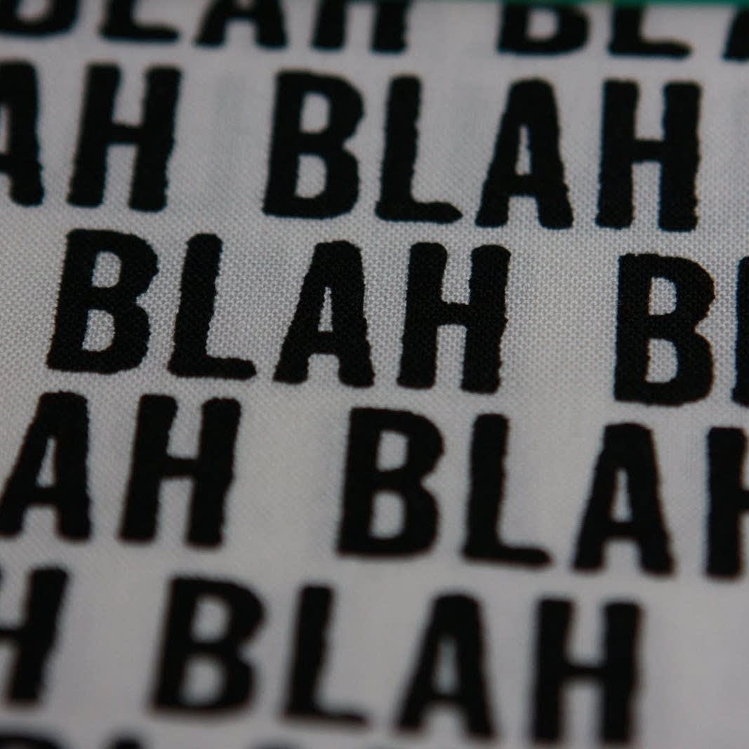 Blah written on cloth