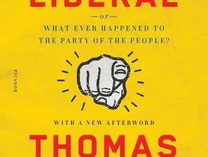 'Listen, Liberal' by Thomas Frank