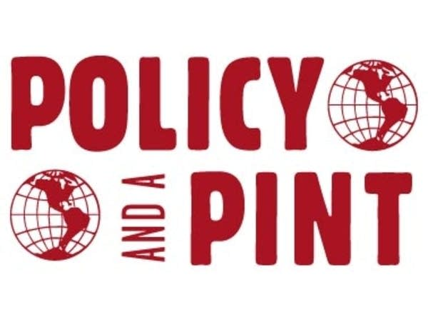 Policy and a Pint
