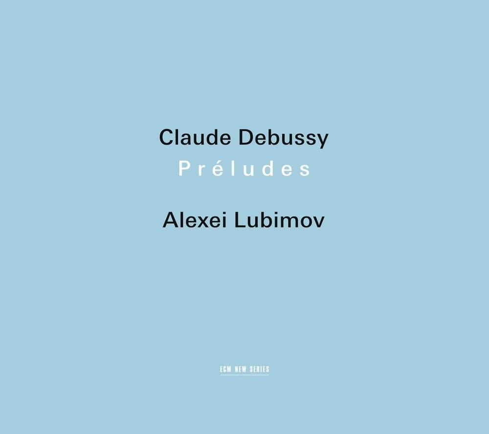 Claude Debussy - Preludes: Alexei Lubimov