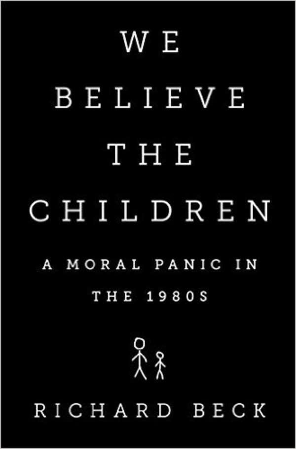 'We Believe the Children' by Richard Beck