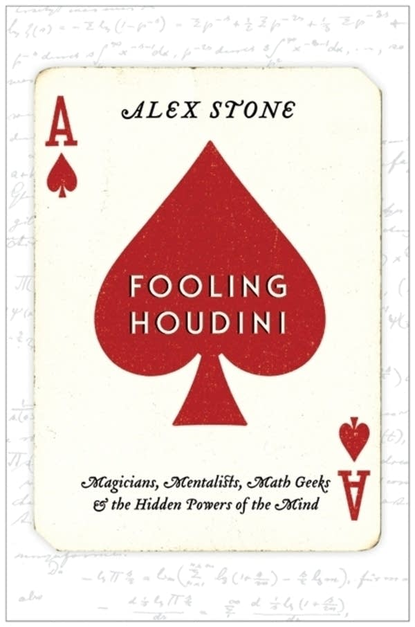 'Fooling Houdini' by Alex Stone