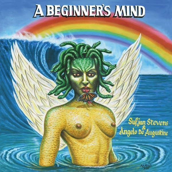 Sufjan Stevens and Angelo De Augustine, 'A Beginner's Mind' album art