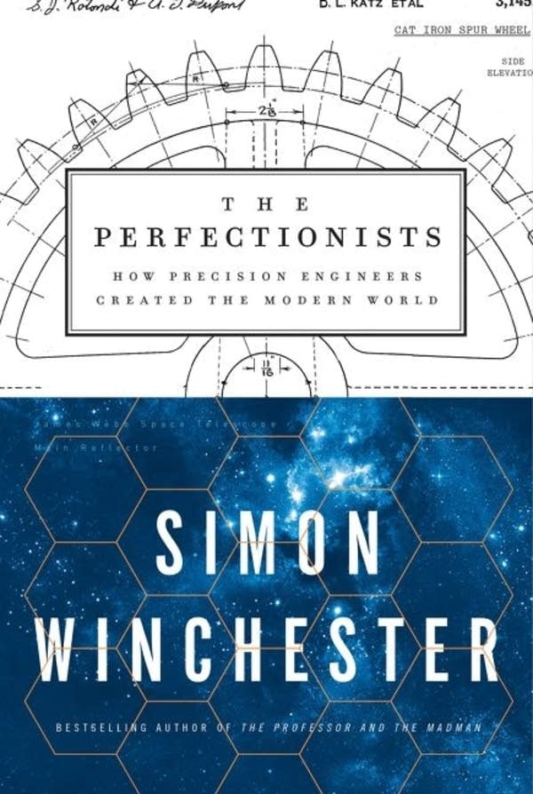 The Perfectionists, by Simon Winchester