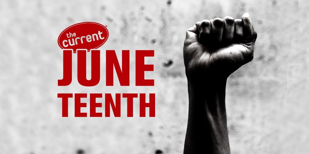 Raised fist image with The Current Juneteenth logo.