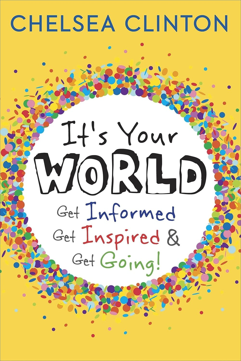 'It's Your World' by Chelsea Clinton