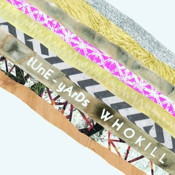 Tuneyards - whokill