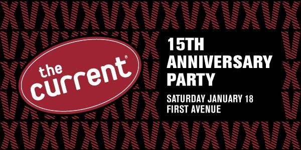 The Current 15th Anniversary Party