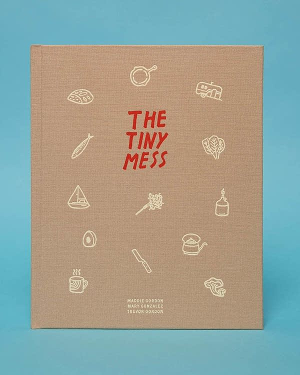 'The Tiny Mess' by Maddie Gordon, Trevor Gordon and Mary Gonzalez