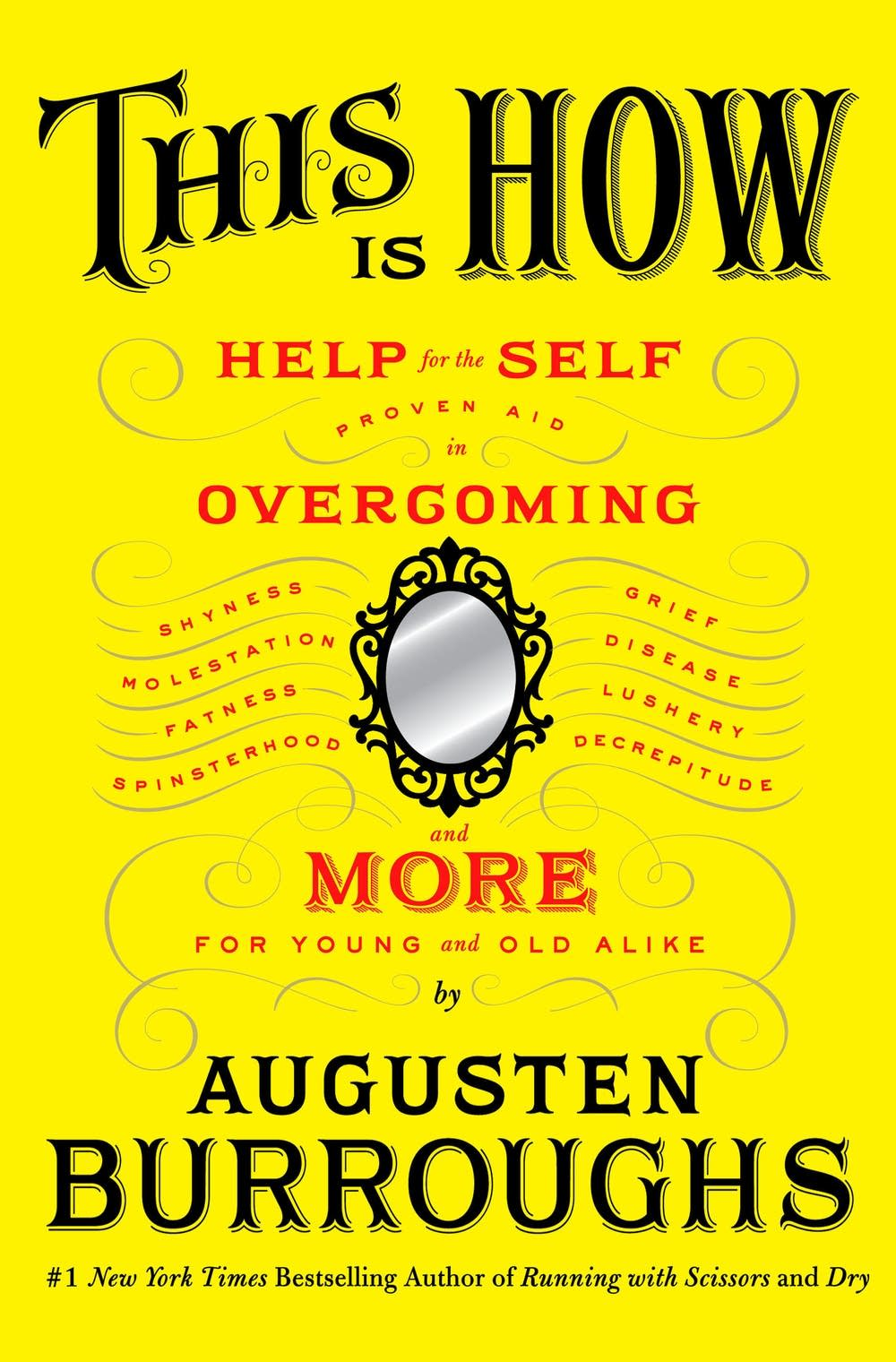 'This is How' by Augusten Burroughs
