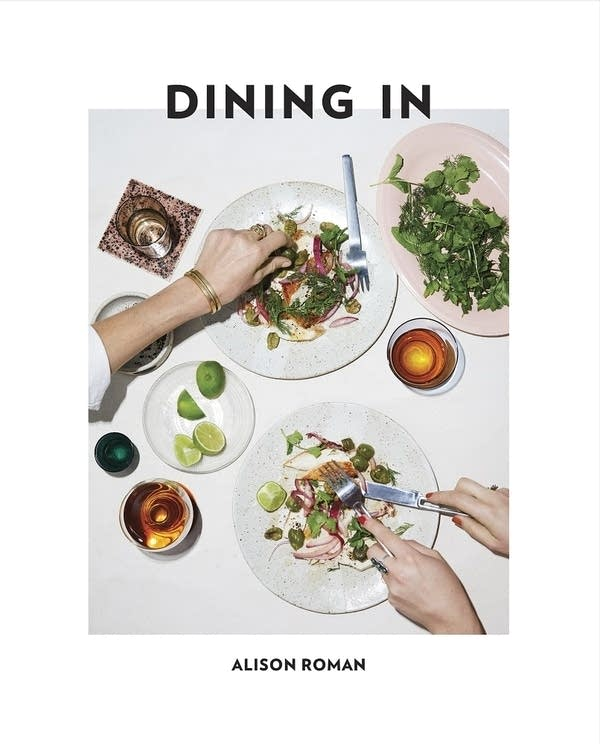 Dining In by Alison Roman - book cover