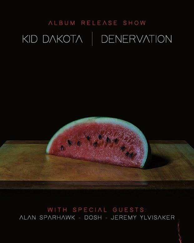 Kid Dakota - Denervation