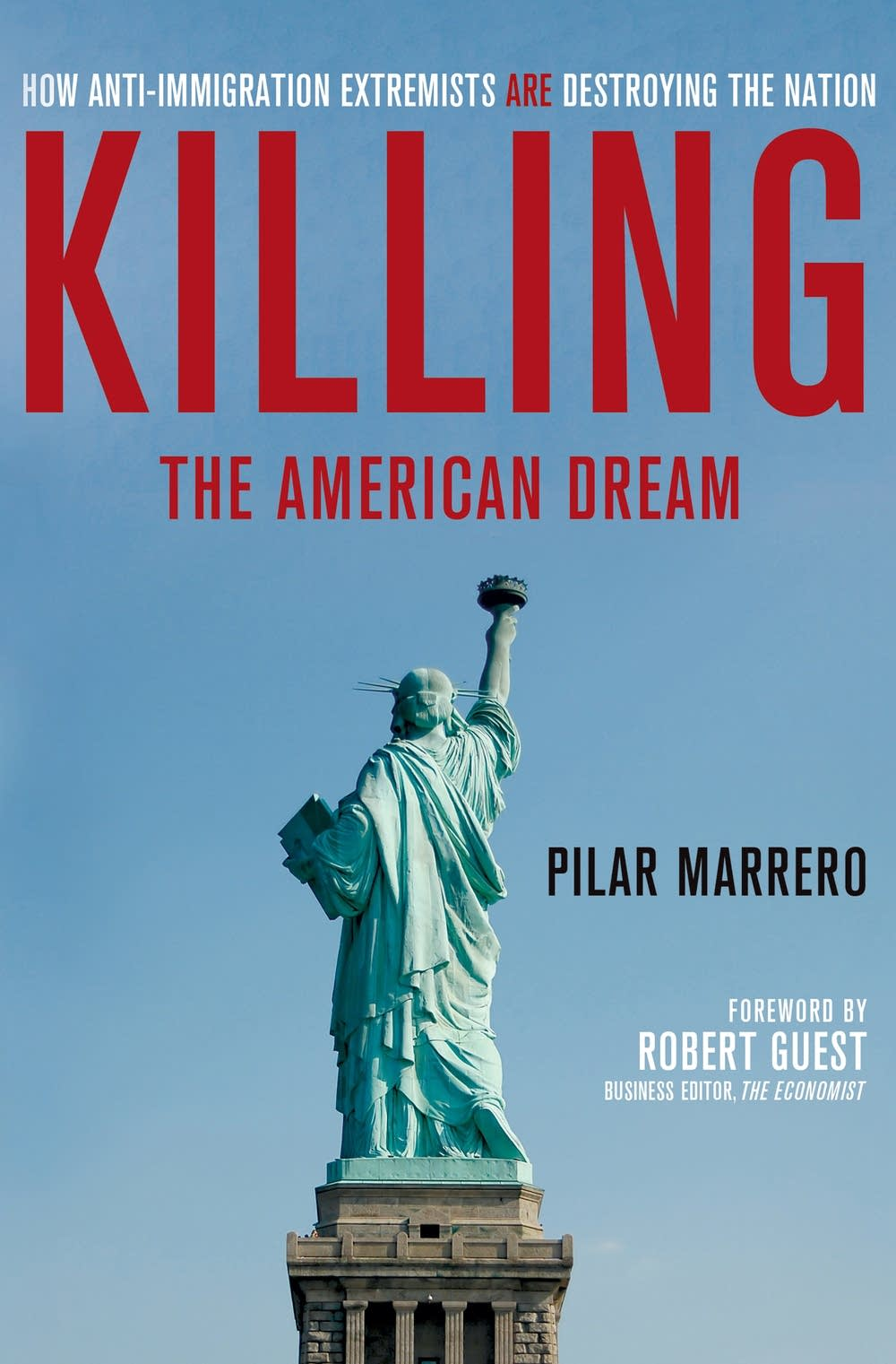 'Killing the American Dream' by Pilar Marrero