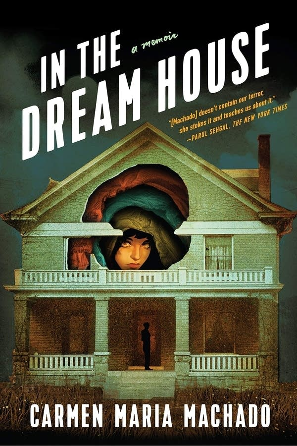 'In the Dream House' by Carmen Maria Machado