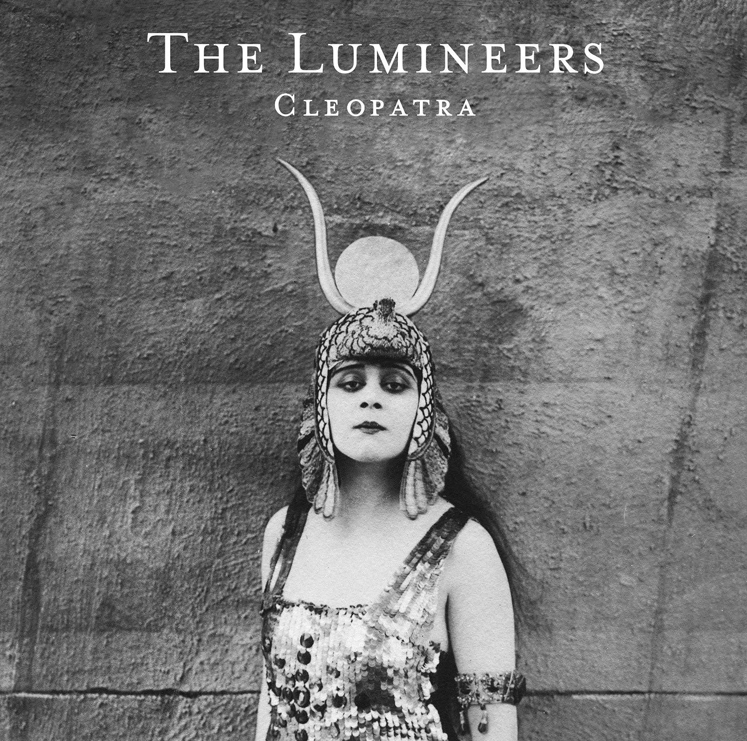 The Lumineers, 'Cleopatra'