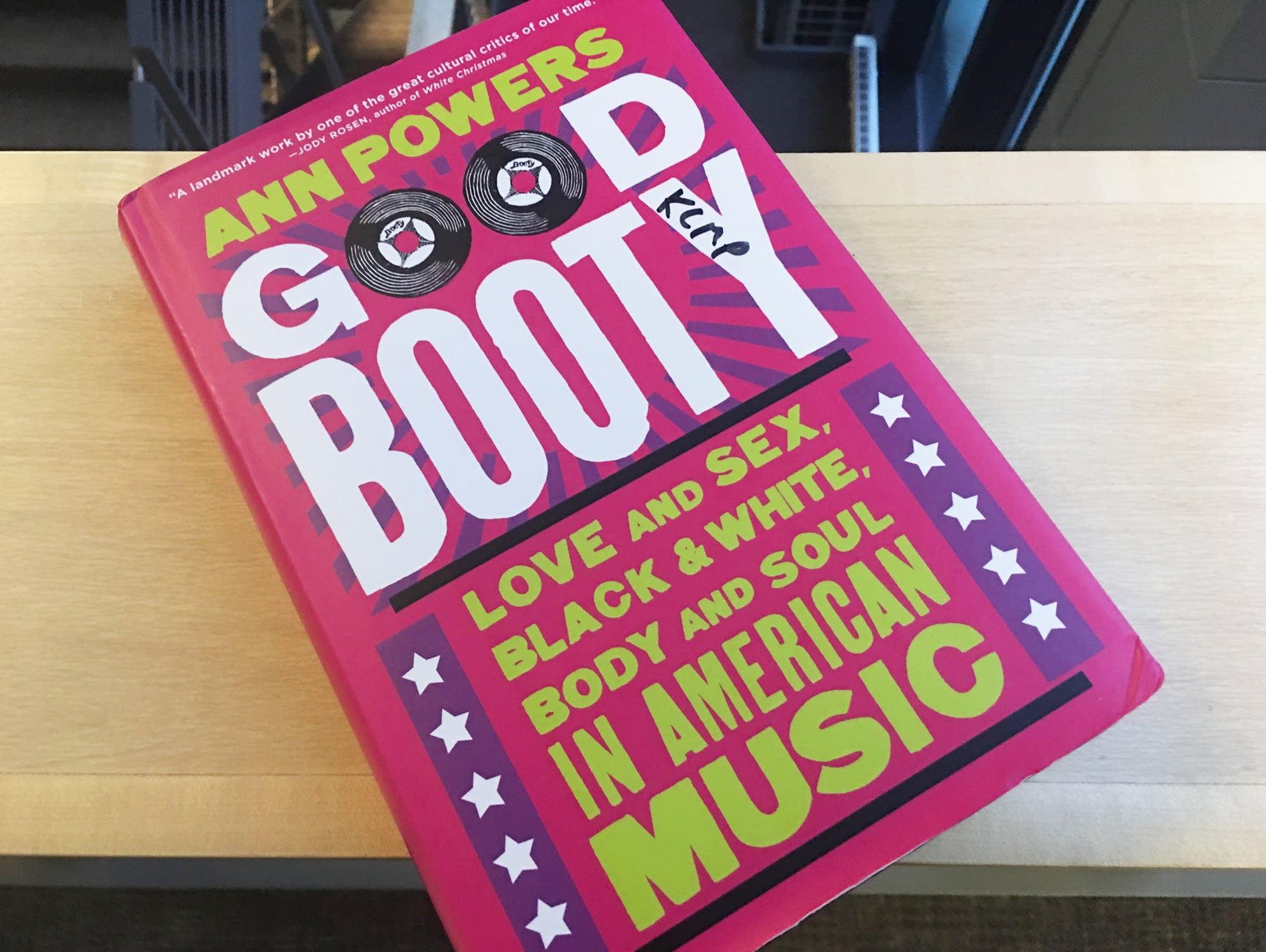 Ann Powers's book 'Good Booty.'