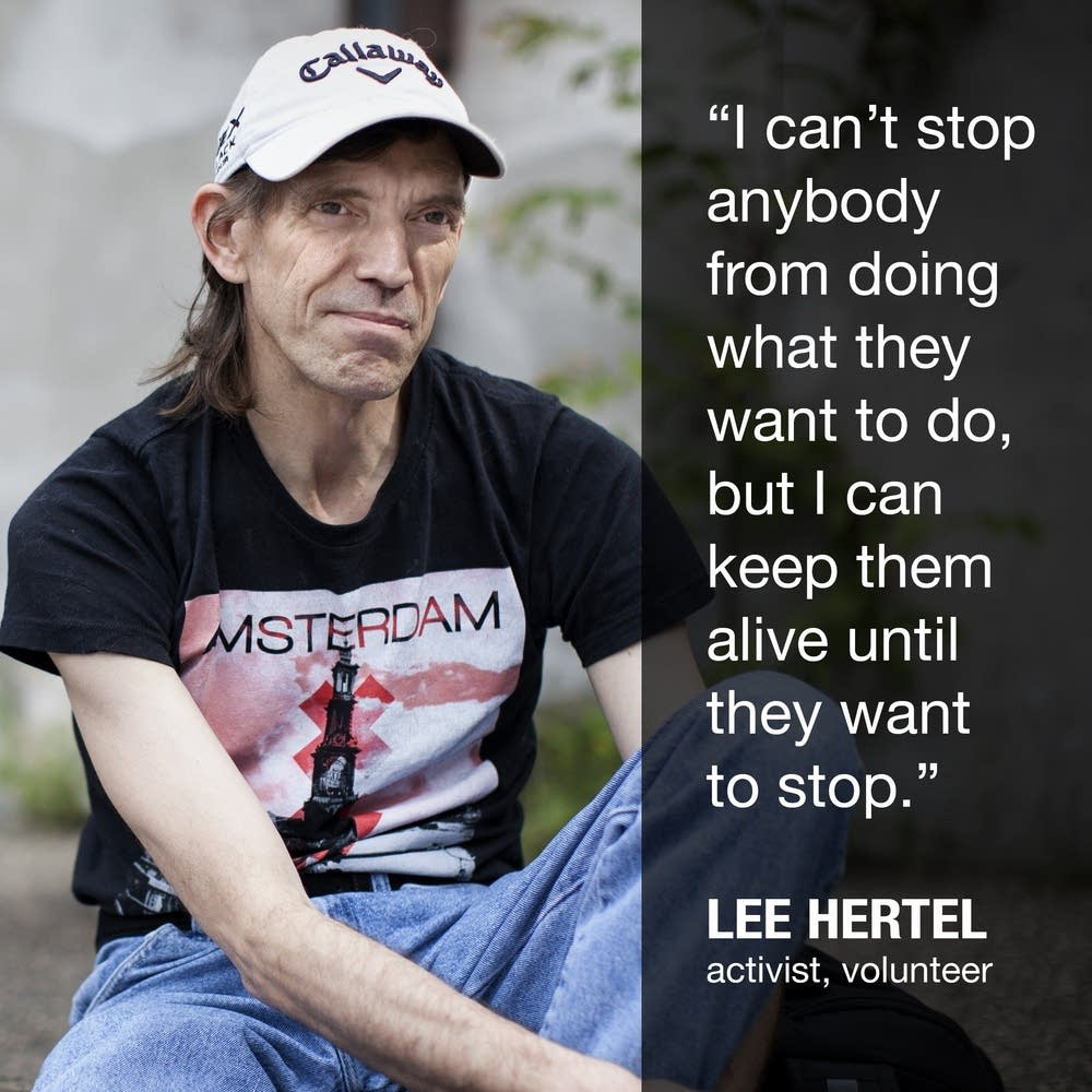 Lee Hertel is an activist who hands out clean syringes and naloxone to street drug users.